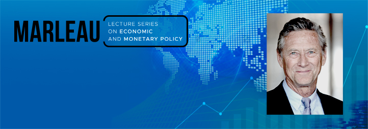 Olivier Blanchard - Marleau Lecture Series on Economic and Monetary Policy