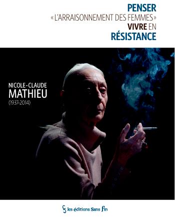 Book cover: Penser «l'arraisonnement des femmes» vivre en résistance