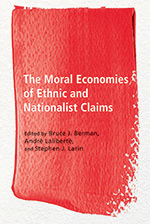Book cover : The Moral Economies of Ethnic and Nationalist Claim
