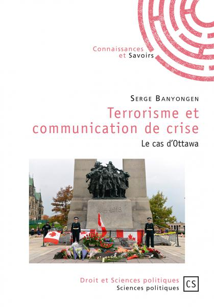 Book cover : Terrorisme et communication de crise. Le cas d'Ottawa