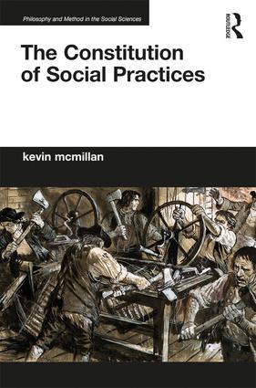 Book cover:  The Constitution of Social Practices