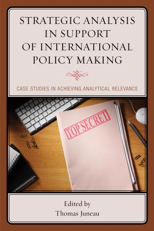 Book cover : Strategic Analysis in Support of International Policy Making- Case Studies in Achieving Analytical Relevance