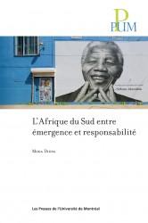 Book cover : L'Afrique du Sud entre émergence et responsabilité,