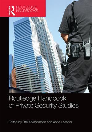 Book cover :Routledge Handbook of Private Security Studies