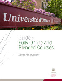 Student Guide - Fully Online and Blended Courses, University of Ottawa