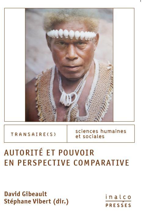 Book cover: Autorité et pouvoir en perspective comparative